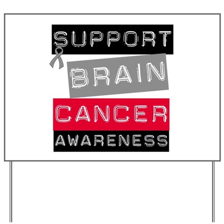 BrainCancerSupport Yard Sign