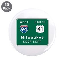 "Milwaukee, WI Highway Sign 3.5"" Button (10 pack)"