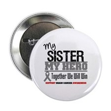 "BrainCancerHero Sister 2.25"" Button"