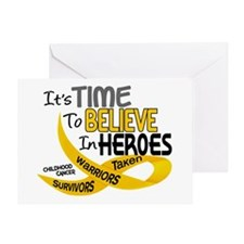 Time To Believe CHILDHOOD CANCER Greeting Card