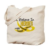 I Believe In Heroes CHILDHOOD CANCER Tote Bag