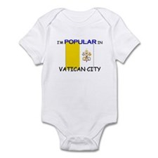 I'm Popular In VATICAN CITY Infant Bodysuit