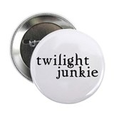 "Twilight Junkie 2.25"" Button"