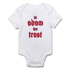 In Adam We Trust Infant Bodysuit