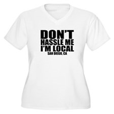 Cool Don't hassle me i'm local T-Shirt