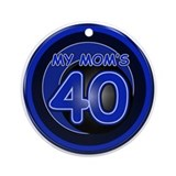 Mom Is 40! Ornament (Round)