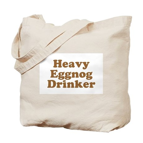 Heavy Eggnog Drinker Tote Bag