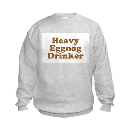 Heavy Eggnog Drinker Kids Sweatshirt