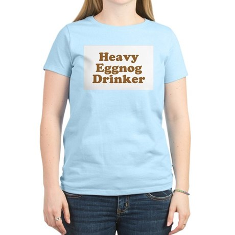 Heavy Eggnog Drinker Womens Pink T-Shirt