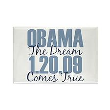 Obama The Dream Comes True Rectangle Magnet