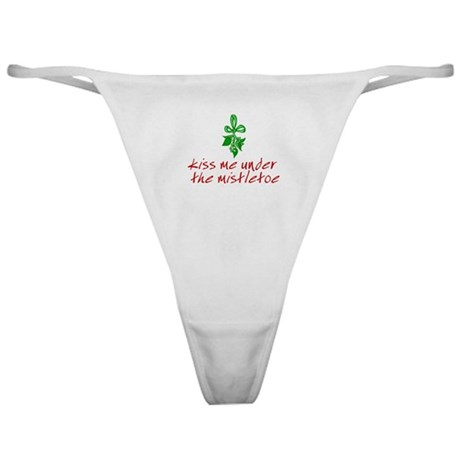 Kiss me under the mistletoe Classic Thong