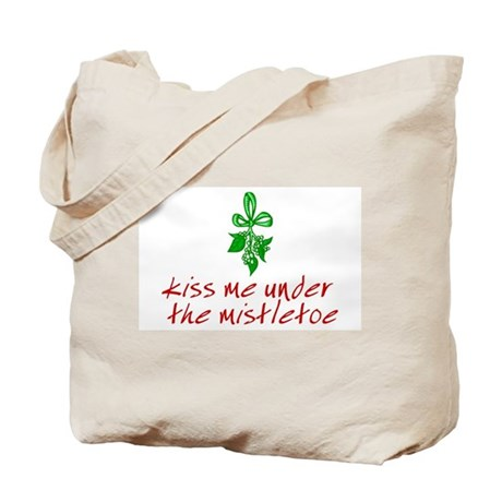 Kiss me under the mistletoe Tote Bag