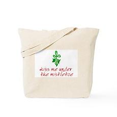 Kiss me under the mistletoe Tote Bag