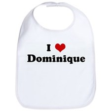 I Love Dominique Bib