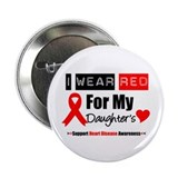 "I Wear Red Daughter 2.25"" Button"