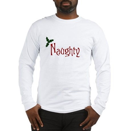 Naughty Long Sleeve T-Shirt