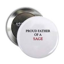 """Proud Father Of A SAGE 2.25"""" Button (10 pack)"""