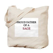 Proud Father Of A SAGE Tote Bag