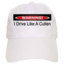 Warning! I Drive Like A Cullen Baseball Cap