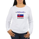 I'm Popular In SLOVAKIA T-Shirt