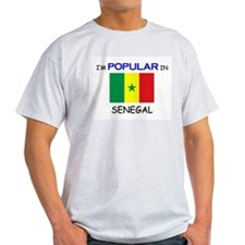 I'm Popular In SENEGAL T-Shirt