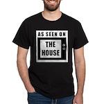 AS SEEN ON THE HOUSE Dark Tee