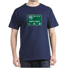 Baltimore, MD Highway Sign T-Shirt