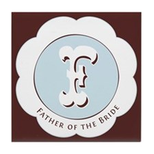 Market Father of the Bride Tile Coaster