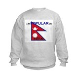 I'm Popular In NEPAL Sweatshirt