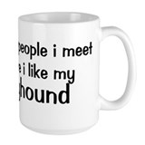 I like my Greyhound Mug