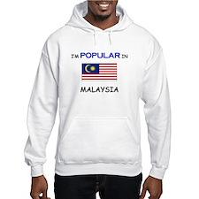 I'm Popular In MALAYSIA Hoodie
