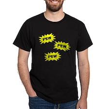 PEW PEW PEW T-Shirt