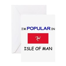 I'm Popular In ISLE OF MAN Greeting Card
