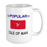 I'm Popular In ISLE OF MAN Mug