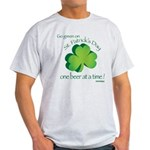 Go Green... One Beer at a Tim Light T-Shirt