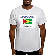 I'm Popular In GUYANA T-Shirt