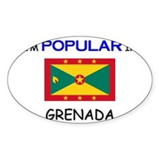 I'm Popular In GRENADA Oval Decal