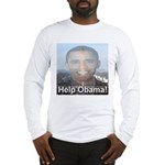 Help Obama Long Sleeve T-Shirt