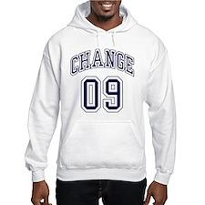President Obama Change 09 Hoodie