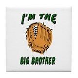 I'm the big brother Tile Coaster