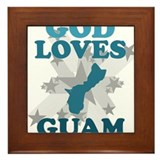 God Loves Guam Framed Tile