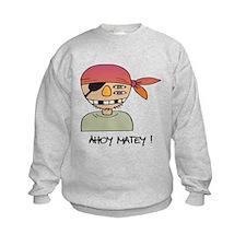 Ahoy Matey! Sweatshirt