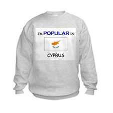 I'm Popular In CYPRUS Sweatshirt