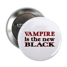 "Vampire is the new Black 2.25"" Button (10 pack)"