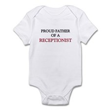 Proud Father Of A RECEPTIONIST Infant Bodysuit