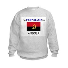 I'm Popular In ANGOLA Sweatshirt