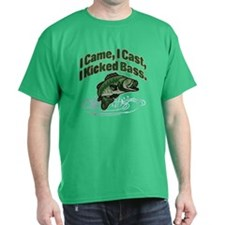 CAME, CAST, KICKED BASS T-Shirt