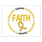 Appendix Cancer Faith Small Poster
