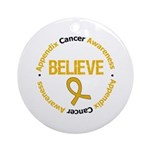 Appendix Cancer Believe Ornament (Round)
