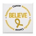 Appendix Cancer Believe Tile Coaster
